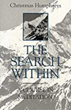 The Search Within by Christmas Humphreys