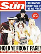 The Sun: Hold Ye Front Page - 2000 Years…