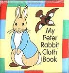 My Peter Rabbit Cloth Book (A Beatrix Potter…