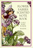 Barker, Cicely Mary: Flower Fairies Scented Note Book