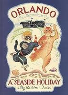 Orlando the Marmalade Cat: A Seaside Holiday…