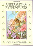 Barker, Cicely Mary: A Treasury of Flower Fairies
