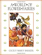 The World of Flower Fairies by Cicely Mary…