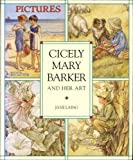 Laing, Jane: Cicely Mary Barker and Her Art