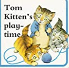Tom Kitten's Playtime (Beatrix Potter Board…
