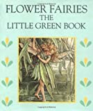 Barker, Cicely Mary: The Little Green Book