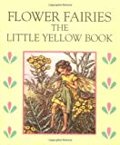 Barker, Cicely Mary: The Little Yellow Book