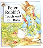 Peter Rabbit's Touch and Feel Book by…