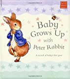 Potter, Beatrix: Baby Grows Up With Peter Rabbit (Potter)