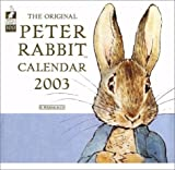 Potter, Beatrix: The Original Peter Rabbit Calendar 2003 (Peter Rabbit)