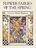 Barker, Cicely Mary: Flower Fairies of the Spring
