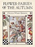 Barker, Cicely Mary: Flower Fairies of the Autumn
