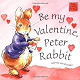 Beatrix Potter: Be My Valentine Peter Rabbit (Potter)