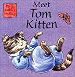 Potter, Beatrix: Meet Tom Kitten: Seedlings Chunky Board Book (Peter Rabbit Seedlings)