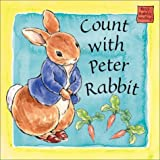 Potter, Beatrix: Count with Peter Rabbit: A Peter Rabbit Seedlings Book (Potter)