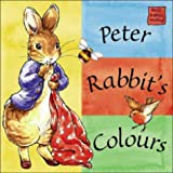 Potter, Beatrix: Peter Rabbit's Colours (Peter Rabbit Seedlings)