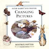 Potter, Beatrix: Peter Rabbit and Friends Changing Pictures (Potter)