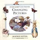 Peter Rabbit and Friends Changing Pictures…