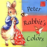 Potter, Beatrix: Peter Rabbit's Colors: A Peter Rabbit Seedlings Book (Potter)