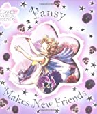 Pansy Makes New Friends (Flower Fairies) by…