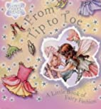 Flower Fairies From Tip to Toe by Cicely…