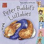 Peter Rabbit's Lullabies (Potter) by…