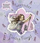 Lavender Finds a Friend (Flower Fairies) by…