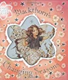 Barker, Cicely Mary: Blackthorn's Changing Seasons (Flower Fairies)