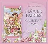 Barker, Cicely Mary: Flower Fairies Calendar 2006