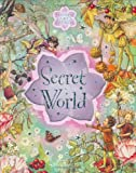 Barker, Cicely Mary: Flower Fairies Secret World R/I