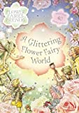 Barker, Cicely Mary: Glittering Flower Fairy World