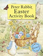 Peter Rabbit Easter Activity Book by Beatrix…