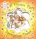 Barker, Cicely Mary: Flower Fairy Springtime Dance (Flower Fairies)