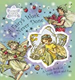 Barker, Cicely Mary: A Fairy's Work is Never Done (Flower Fairies)