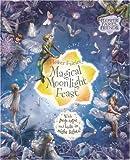 Barker, Cicely Mary: Flower Fairies Magical Moonlight Feast