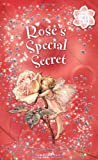 Barker, Cicely Mary: Rose's Special Secret: Flower Fairies Chapter book #3