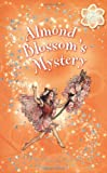 Barker, Cicely Mary: Almond Blossom's Mystery: A Flower Fairies Friends Chapter Book