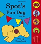 Spot's Fun Day by Eric Hill