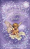 Barker, Cicely Mary: Candytuft's Enchanting Treats: A Flower Fairies Chapter Book
