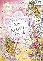 Flower Fairies Art Activity Book by Cicely…
