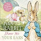 Show Me Your Ears (Peter Rabbit) by Beatrix…