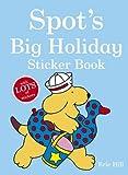 Hill, Eric: Spot's Big Holiday Sticker Book