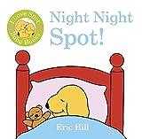 Hill, Eric: I Love Spot Baby Books: Night Night Spot