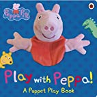 Peppa Pig: Play with Peppa Hand Puppet Book…