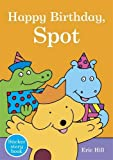 Hill, Eric: Happy Birthday, Spot: Spot Sticker Story Book