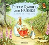 Potter, Beatrix: Peter Rabbit and Friends: a Stand-Up Story Book Hb