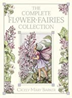 The Flower Fairies Complete Collection:…