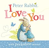 Potter, Beatrix: Peter Rabbit: I Love You