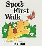 Hill, Eric: Spot's First Walk (Lift-the-flap Book)