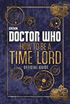 Doctor Who: Official Guide on How to be a…